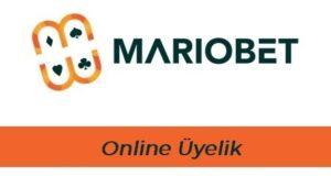 Mariobet Online Üyelik