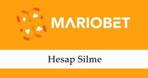 Mariobet Hesap Silme